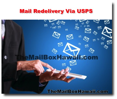 Mail Redelivery Via USPS - The Mailbox Hawaii